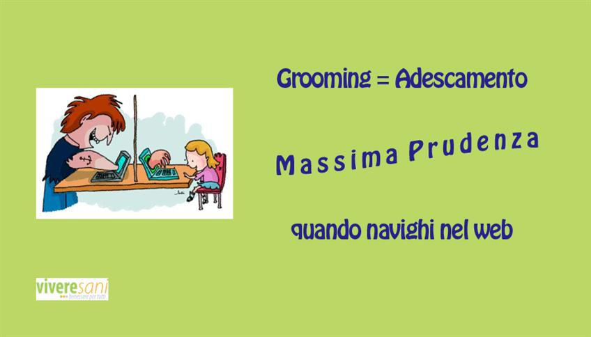 Le insidie del web: il grooming